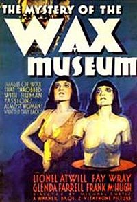 «The Mystery Of The Wax Museum»