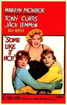 «Some Like it Hot»